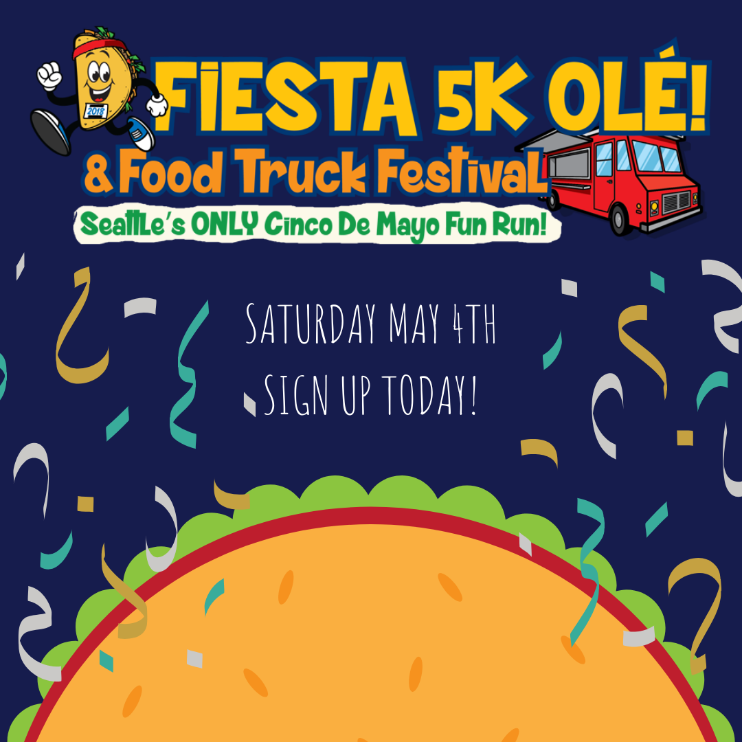 FIESTA 5K OLE! and Food Truck Festival! May 4, 2019 @ 8:00am | Volunteer Park Seattle, WA AtWork! is proud to be the beneficiary of the Fiesta 5K Ole! Fun Run this Cinco de Mayo! Sign up today and grab your friends. The race ends where the tacos begin! We'll see you there! Race starts at 9:30, Taco Festival opens at 10:00am,
