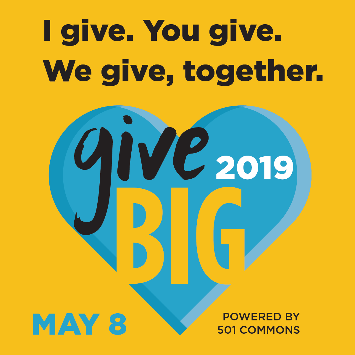GIVE BIG 2019 May 8, 2019 | 24-Hours of Giving When we all give together, we GiveBIG. This is the legacy we are continuing with GiveBIG 2019. Join us on Wednesday, May 8th for a 24-hour display of community and generosity. Make a special donation to AtWork!, there is no limit to the amount of good you can do.